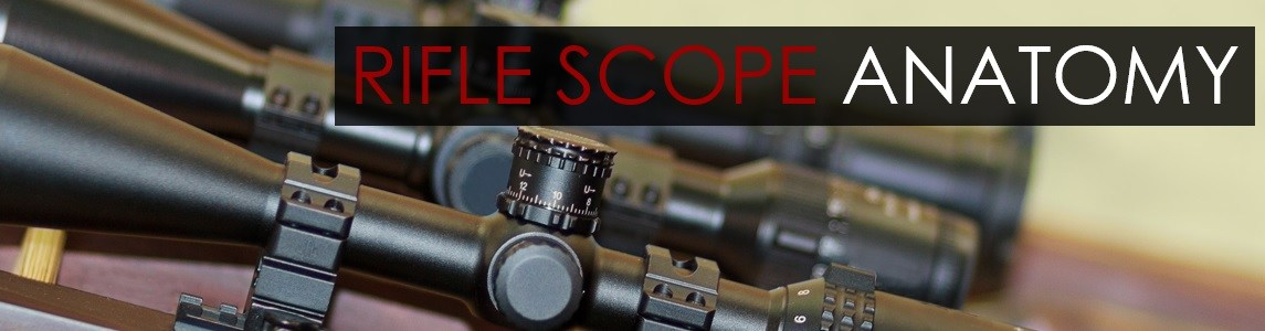 Rifle Scope Anatomy for Rimfire
